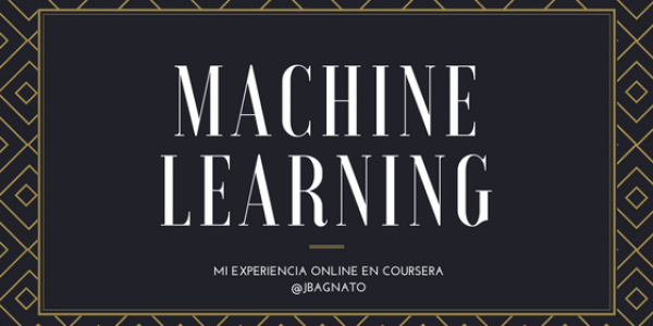 Curso de Machine Learning en Coursera: mi experiencia