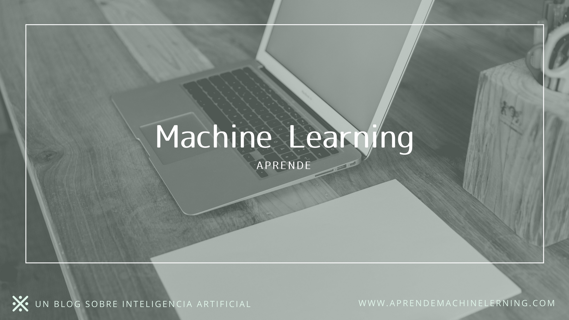 Aprende Machine Learning